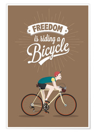 Premium poster  Freedom is riding a bicycle - Typobox