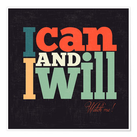 Premium poster  I can and I will - Typobox