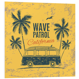 Foam board print  Wave Patrol California