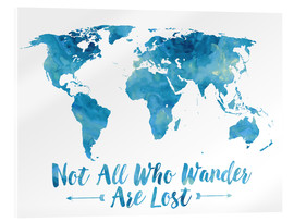 Acrylic print  Not all who wander are lost map (blue) - Mod Pop Deco