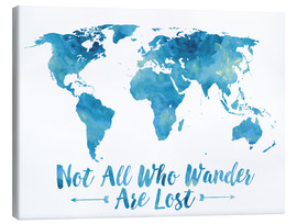 Canvas print  Not all who wander are lost map (blue) - Mod Pop Deco