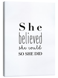 Canvas print  She Believed She Could... - Finlay and Noa