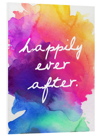 Foam board print  Happily Ever After - Happy to the end of life - Finlay and Noa