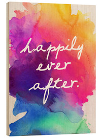 Wood print  Happily Ever After - Happy to the end of life - Finlay and Noa