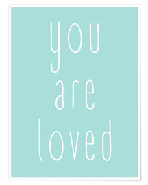 Poster  You Are Loved  - Finlay and Noa