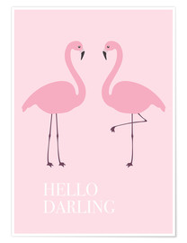 Premium poster Hello Darling Flamingo