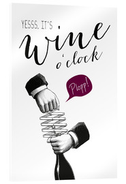 Acrylic print  Wine o'clock - Amy and Kurt