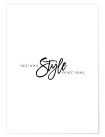 Premium poster  Do it with style - Stephanie Wünsche