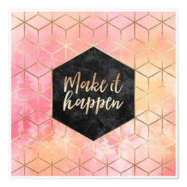 Premium poster  Make It Happen - Elisabeth Fredriksson