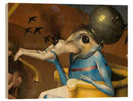Wood print  Garden of Earthly Delights, Hell (detail) - Hieronymus Bosch