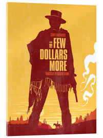 Acrylic print  For a few dollars more - Golden Planet Prints