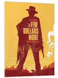 Foam board print  For a few dollars more - Golden Planet Prints