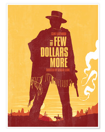 Premium poster  For a few dollars more - Golden Planet Prints