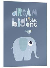 Acrylic glass  Dream big little one - Jaysanstudio