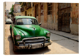 Wood print  Vintage car in the streets of Havana, Cuba - HADYPHOTO