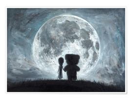 Premium poster In my dreams you always bring me to the Moon