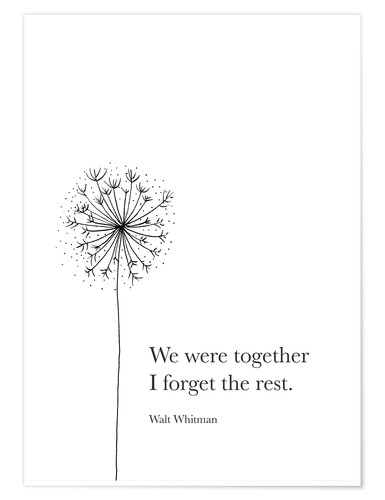 Premium poster We were together (Whitman Quote)