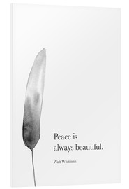 Foam board print  Walt Whitman, Peace is always beautiful - RNDMS