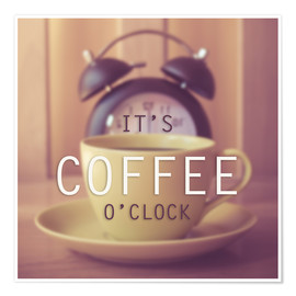 Poster  It's coffee o'clock