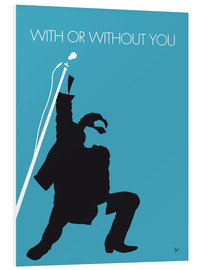 Foam board print  U2 - With or without you - chungkong