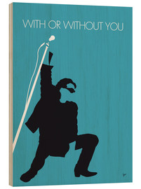 Wood print  U2 - With or without you - chungkong