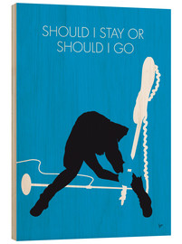 Wood print  The Clash - Should I Stay Or Should I Go - chungkong
