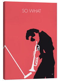 Canvas print  Miles Davis, so what - chungkong