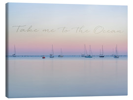 Canvas print  Take me to the ocean - Andrea Haase Foto