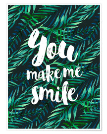 Poster  You make me smile - dear dear