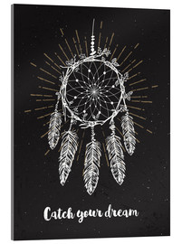 Acrylic print  Catch you dream - dear dear