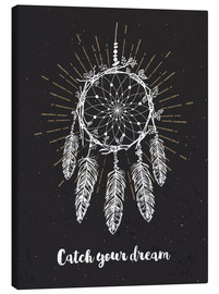 Canvas print  Catch you dream - dear dear