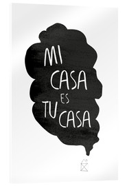 Acrylic print  Mi casa es tu casa (Spanish) - Amy and Kurt