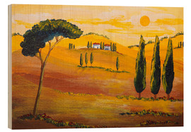 Wood print  Sunshine in Tuscany in the Morning - Christine Huwer