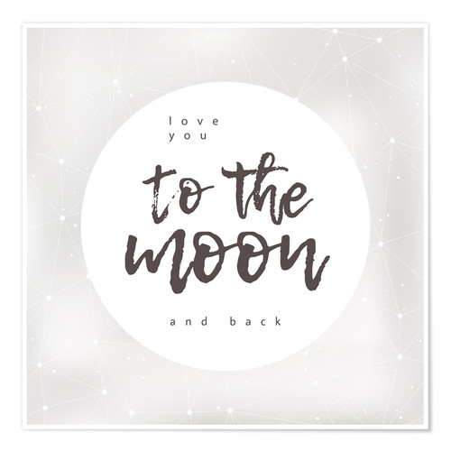 Premium poster Love you (to the moon and back)