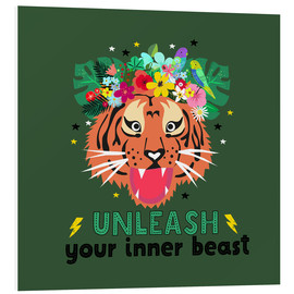 Foam board print  Unleash your inner beast - Elisandra Sevenstar