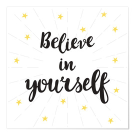 Premium poster  Believe in yourself! - Typobox