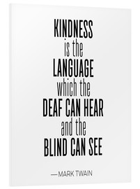 Foam board print  Mark Twain Quote, Kindness - Mod Pop Deco