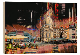 Wood print  The new old Fauenkirche in Dresden - Peter Roder