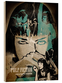 Wood print  Pulp Fiction - Albert Cagnef