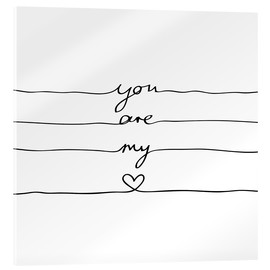 Acrylic print  You are my heart - Mareike Böhmer Graphics