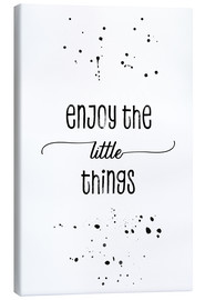 Canvas print  Enjoy the little things - Melanie Viola
