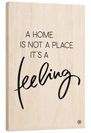 Wood print  A home is... - m.belle