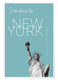 Premium poster  Popart New York Statue of Liberty I have been to Color: Light blue - campus graphics