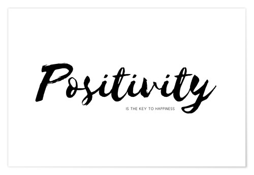 Premium poster positivity is the key to happiness