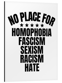 Aluminium print  No place for hate - Creative Angel