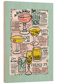 Wood print  Have A Drink on Me - Cynthia Frenette