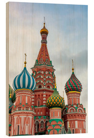 Wood print  St. Basil's Cathedral at Red Square in Moscow - Click Alps