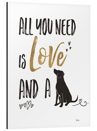 Aluminium print  All you need is love and a dog - Veronique Charron
