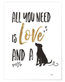 Premium poster All you need is love and a dog
