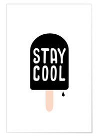 Premium poster stay cool